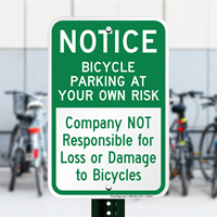 Notice - Bicycle Parking At Your Own Risk Sign