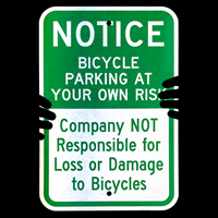 Glow,Notice - Bicycle Parking At Your Own Risk Sign