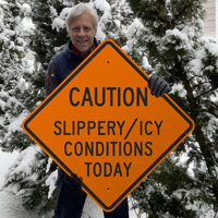 Icy conditions today sign