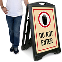 Do Not Enter Sidewalk Sign