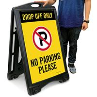 No Parking Drop Off Only A-Frame Sidewalk Sign