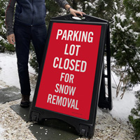 Parking Lot Closed For Snow Removal Signage
