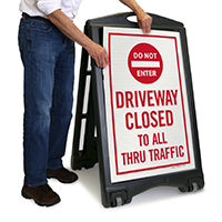Driveway Closed To All Sign