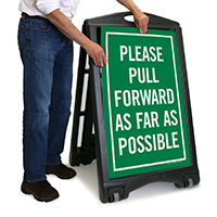 Please Pull Forward As Far As Possible Sign