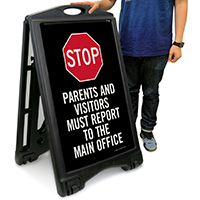 Parents and Visitors Must Report To The Main Office Sign