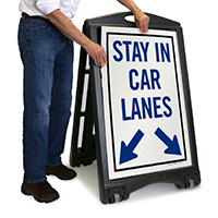 Stay in Car Lanes Sign