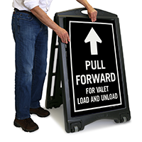 Pull Forward For Valet Load and Unload Sign