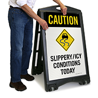 Slippery / Icy Conditions Today Caution Sign