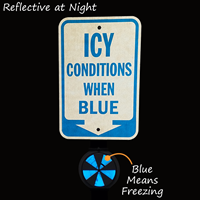 Icy Conditions When Blue Ice With Down Arrow Sign