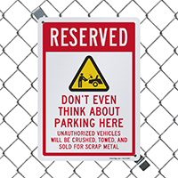Reserved No Parking Here Signs