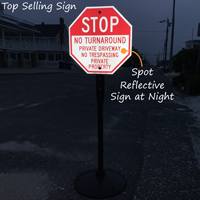 Stop, No Turn Around, Private Property Signs