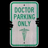 Reserved Doctor Parking Only Sign