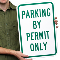 PARKING BY PERMIT ONLY Reserved Parking Sign