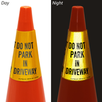 Do Not Park In Driveway Cone Message Collar Sign