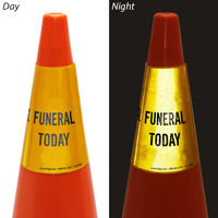 Funeral Today Cone Message Collar Sign