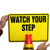 WATCH YOUR STEP Cone Top Warning Signs