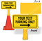 Parking Only Add Your Text Custom ConeBoss Sign