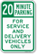 20 Minutes Parking, Service & Delivery Vehicles Sign