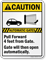 Automatic Gates, Pull Forward 4ft, Gate Caution Sign