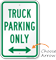 Bidirectional Truck Parking Only Parking Sign