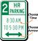 Customizable Hour Parking Limit Sign, Optional Arrow