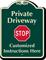 Custom Private Driveway, Stop Signature Sign