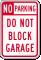 Do Not Block Garage No Parking Sign