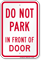 Dont Park In Front Of Door Sign
