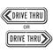 Drive Thru Traffic Control Sign