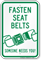 Fasten Seat Belts Someone Needs You Sign
