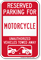 Reserved Parking For Motorcycle Vehicles Tow Away Sign