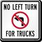 No Left Turn For Trucks Sign