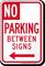 No Parking Between Signs, Left Arrow