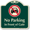 No Parking In Front Of Gate Sign