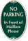 No Parking In Front Of Mailbox Signature Sign