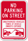 No Parking On Street, Vehicles Towed Sign