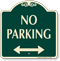 No Parking Signature Sign with Bidirectional Arrow