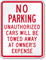 No Parking Unauthorized Cars Towed Sign