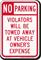 No Parking Violators Will Be Towed Aluminum Sign