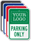 Parking Only Add Logo Custom Reserved Parking Sign
