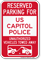 Reserved Parking For US Capitol Police Sign