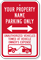 Personalized Reserved Parking, Vehicles Towed Away Sign