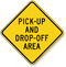 Pick Up And Drop Off Area Sign