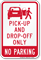 Pick Up Drop Off No Parking Sign
