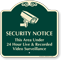Security Notice Video Surveillance Signature Sign