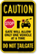 Stop Do Not Tailgate Caution Sign