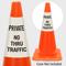 Private No Thru Traffic Cone Collar